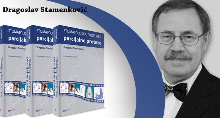 """Dragoslav Stamenković: """"Stomatološka protetika – parcijalne proteze"""""""